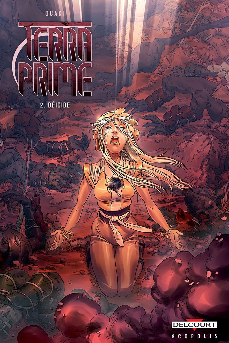 Terra Prime Tome 2 - Déicide