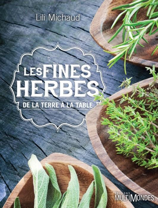 Les fines herbes de la terre à la table