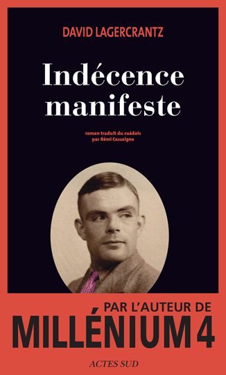 Indécence manifeste (2016) - Lagercrantz David
