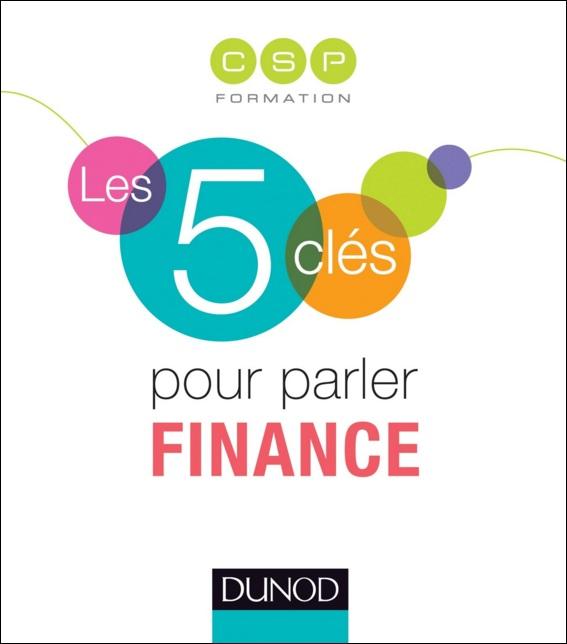 Les 5 clés pour parler Finance