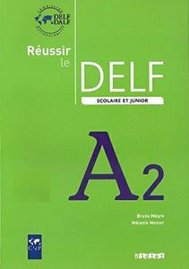 Réussir le DELF scolaire et junior A2