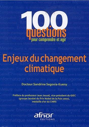 100 questions pour comprendre et agir Enjeux du changement climatique