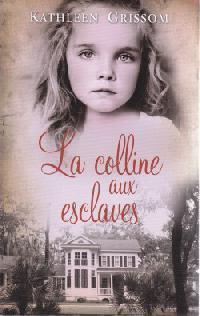 la-colline-aux-esclaves-493046-250-400