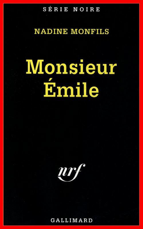 Nadine Monfils - Monsieur Emile