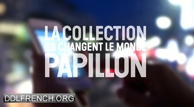 La collection papillon - Ils changent le monde 20 Avril 2016 HDTV