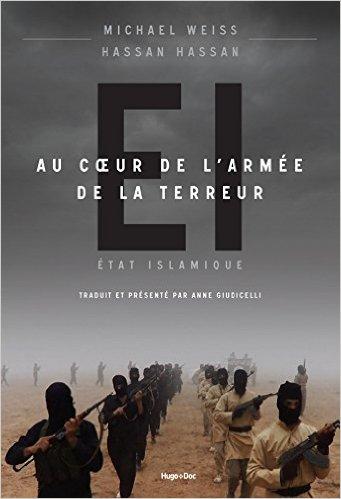EI Au coeur de l'armée de la terreur - Michael Weiss et Hassan Hassan