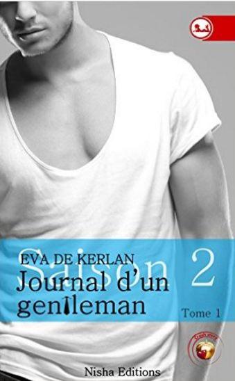 Journal D'un Gentleman Saison 2 - Tome 1 - Eva de Kerlan