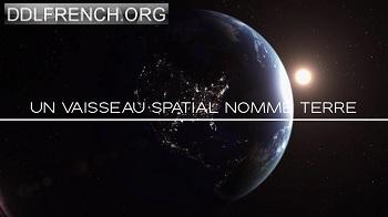 Un vaisseau spatial nommé Terre uptobox streaming