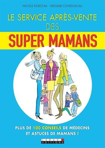 Le service après-vente des super mamans