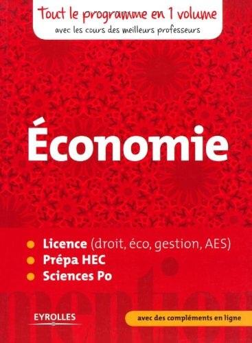 Economie : Tout le programme en un volume, avec les cours des meilleurs professeurs