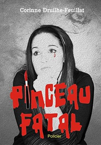 télécharger Pinceau fatal (2016) - Corinne Druilhe-Feuillat