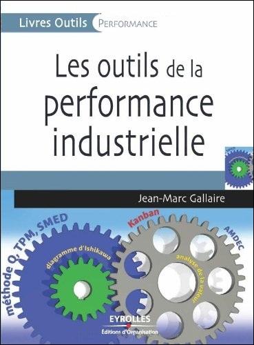 télécharger Les outils de la performance industrielle