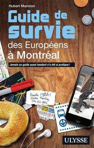 télécharger Guide de survie des Européens à Montréal
