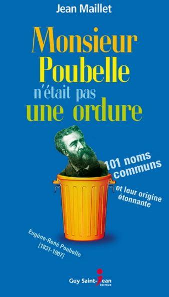 télécharger Monsieur Poubelle n'était pas une ordure de Jean Maillet 2016