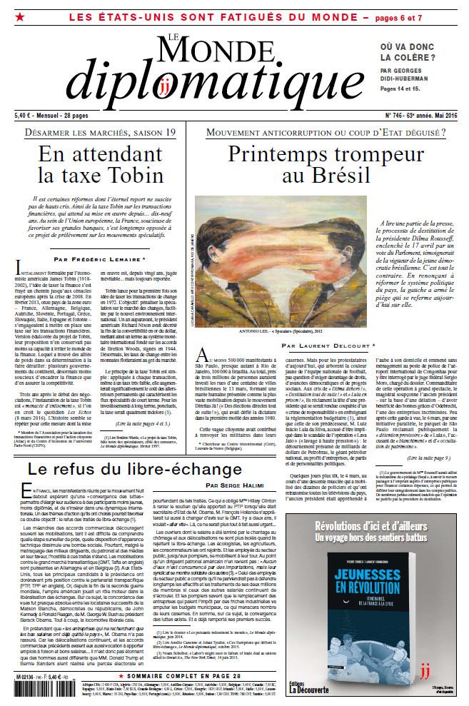 LE MONDE DIPLOMATIQUE N°746 - Mai 2016