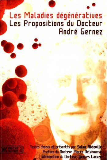 télécharger Les Maladies degeneratives - Les Propositions du Docteur Andre Gernez
