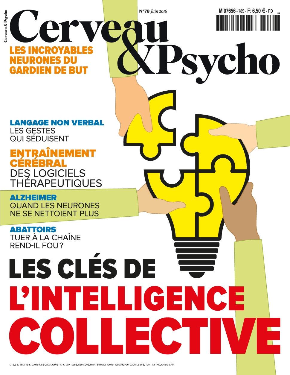 Cerveau & Psycho N°78 - Juin 2016