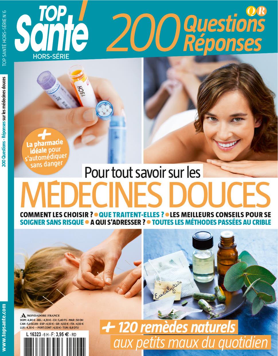 Top Santé Hors-Série N°6 - Medecines Douces - 2016