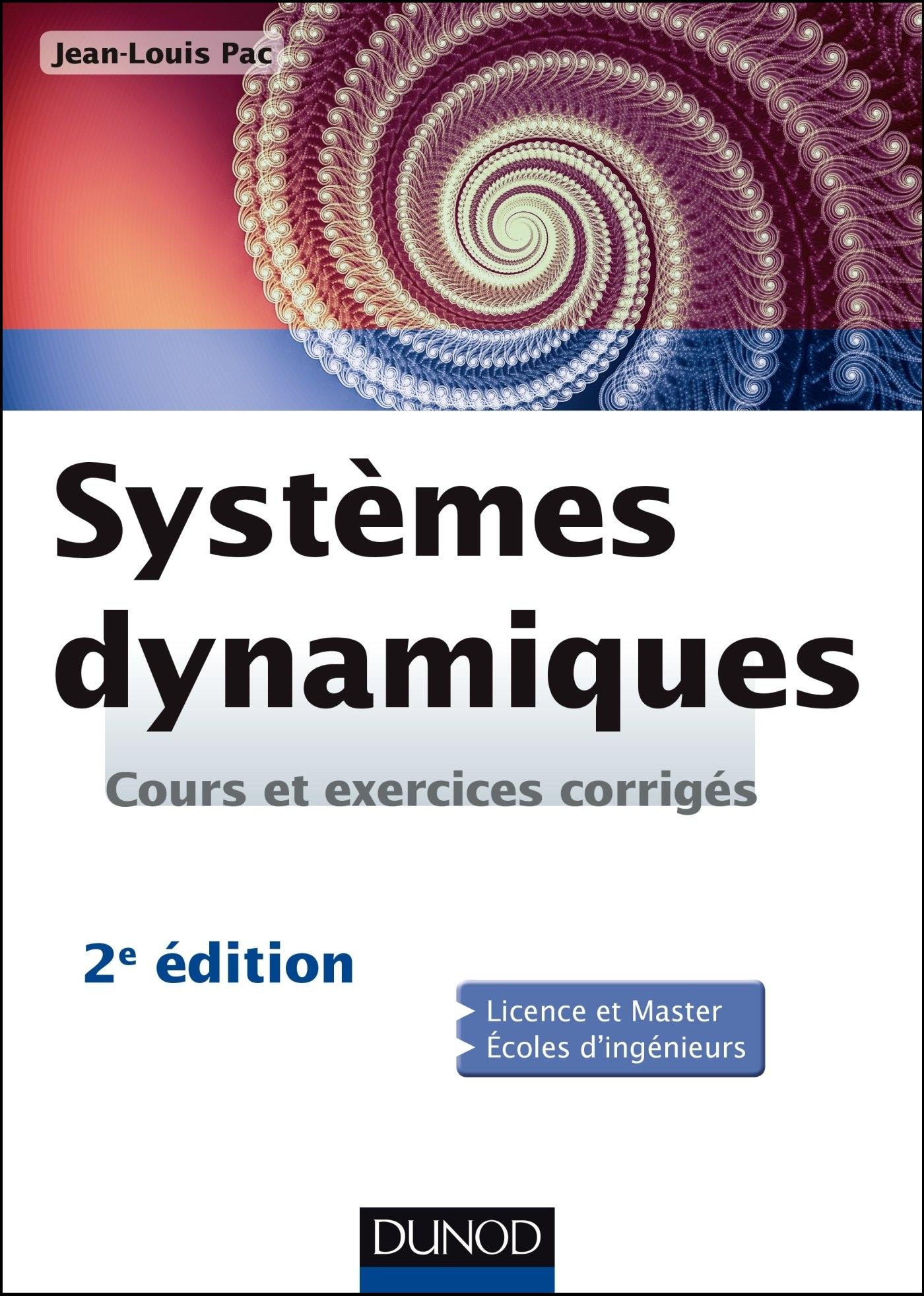 Systèmes dynamiques : Cours et exercices corrigés