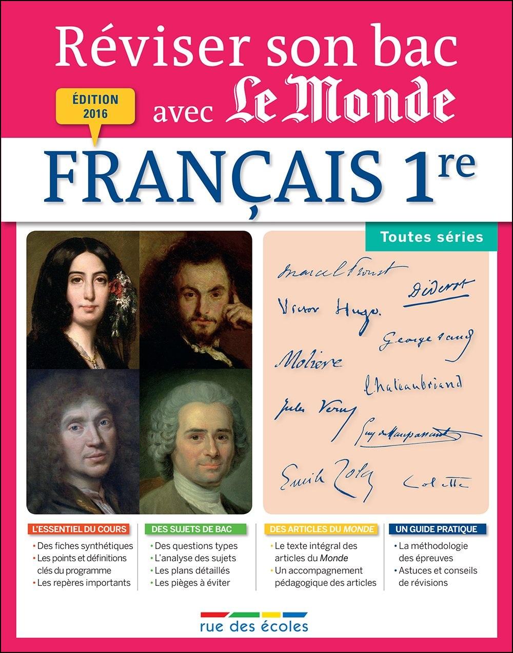 Réviser son bac avec Le Monde (2016) : Français 1re