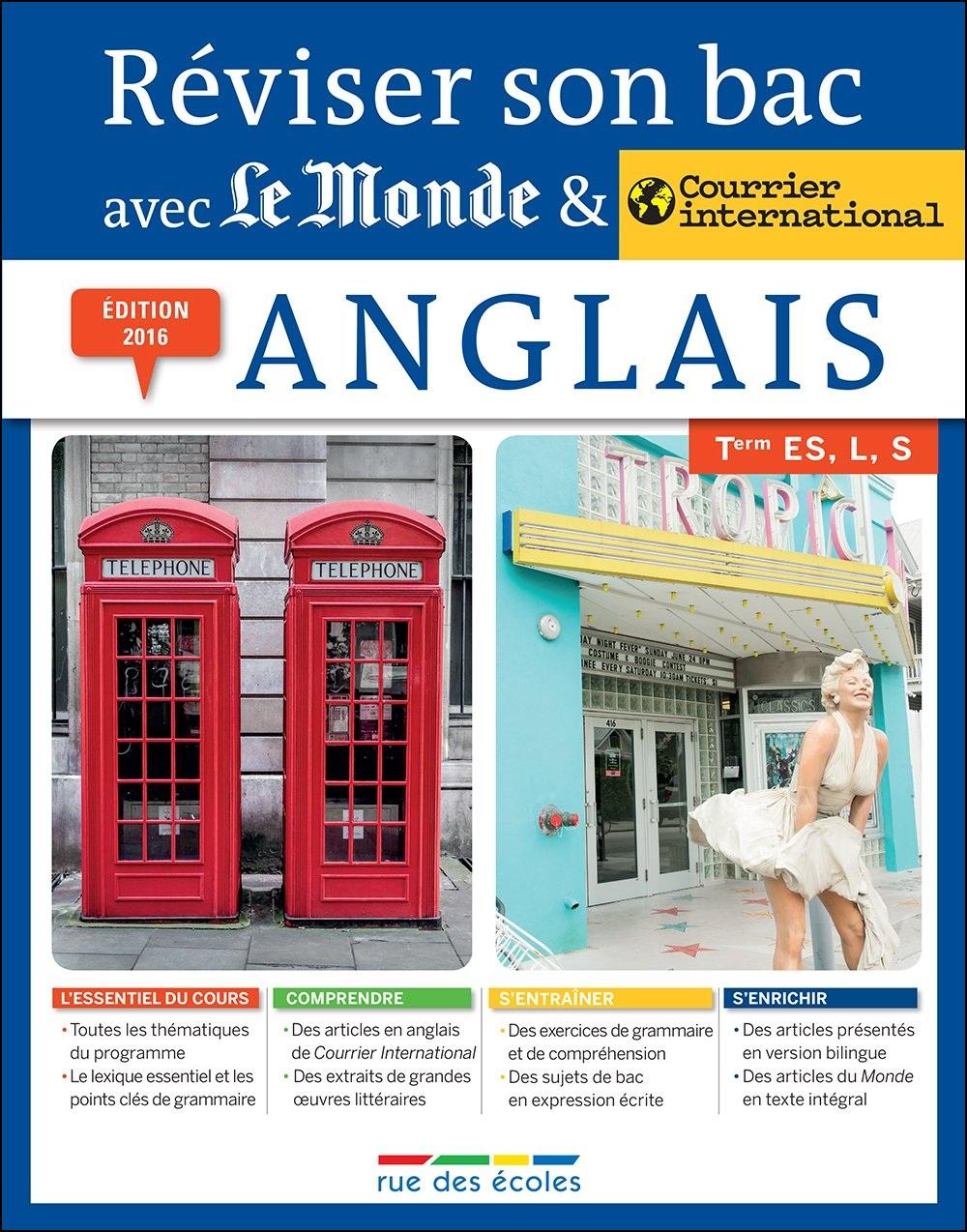 Réviser son bac avec Le Monde et Courrier international (2016) : Anglais
