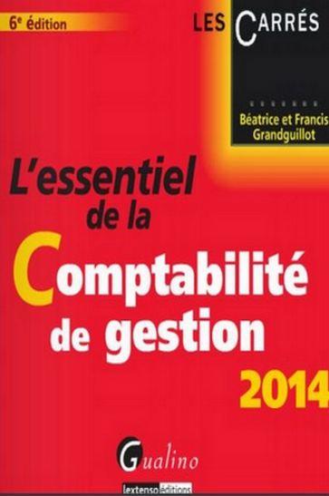 L'essentiel De La Comptabilité De Gestion 2014