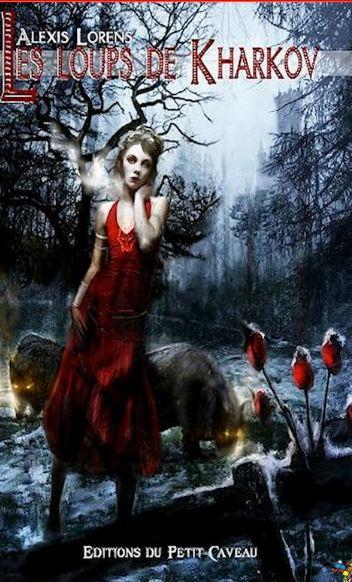 Alexis Lorens - Les loups de Kharkov