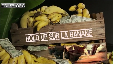 telecharger Hold up sur la banane HDTV
