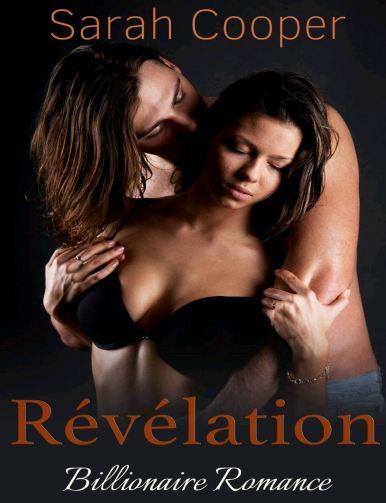 Révélation, vol. 3 ( Billionaire Romance )