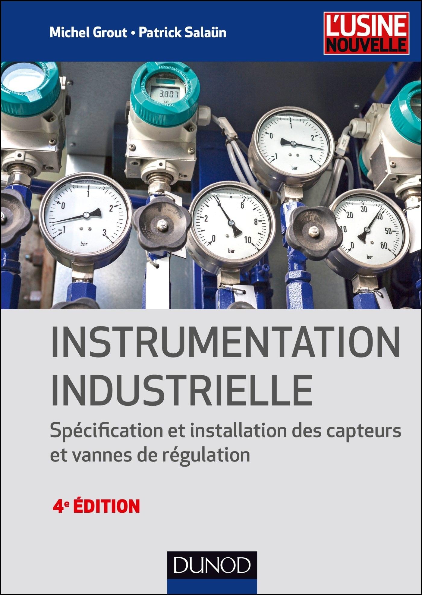 télécharger Instrumentation industrielle : Spécification et installation des capteurs et vannes de régulation