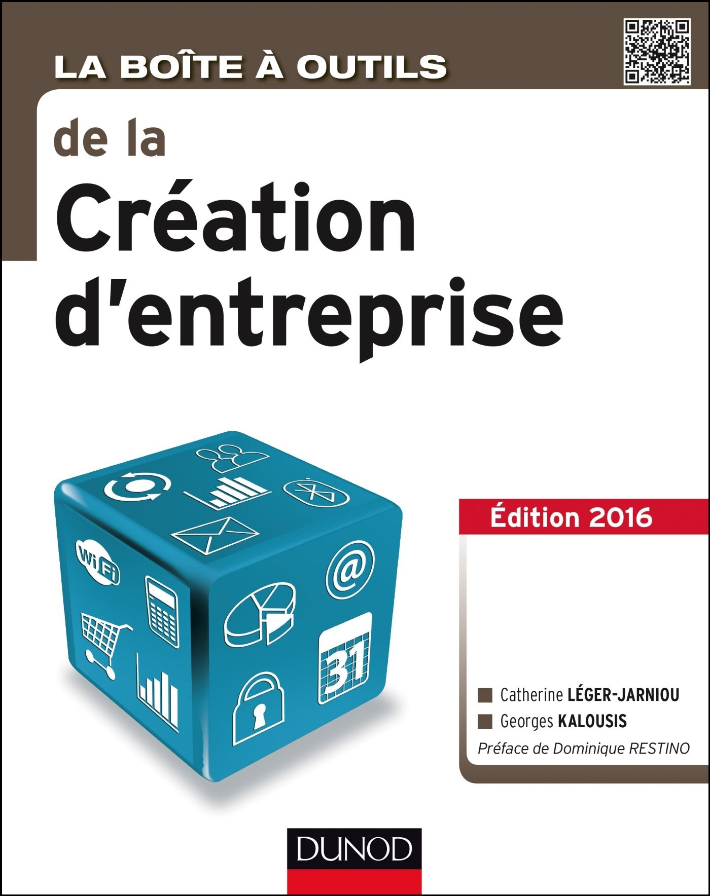 télécharger La Boîte à outils de la Création d'entreprise : Edition 2016