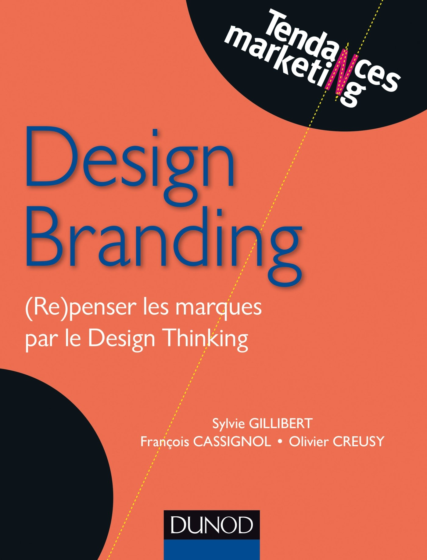 télécharger Design Branding : (Re)penser les marques par le Design Thinking