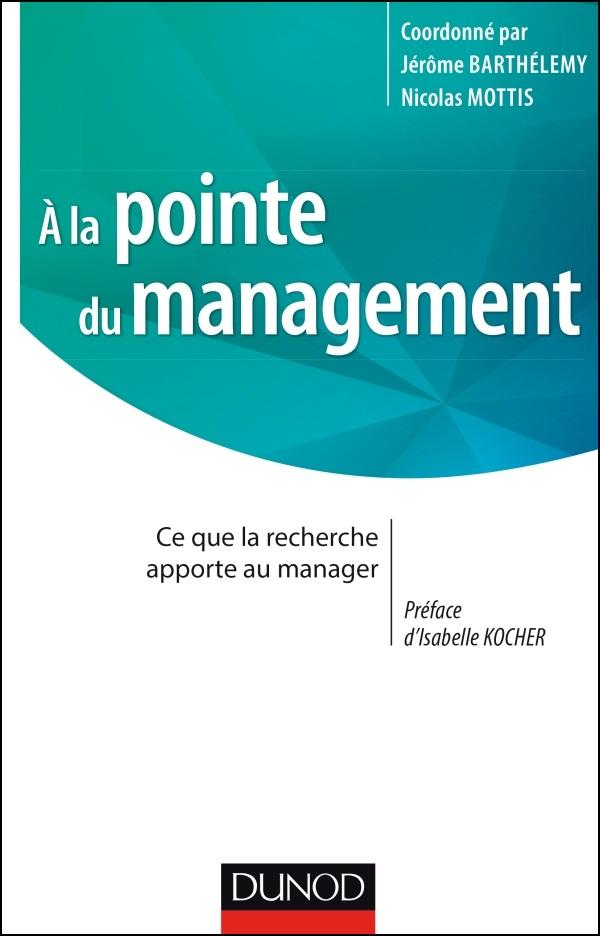 télécharger A la pointe du management : Ce que la recherche apporte au manager