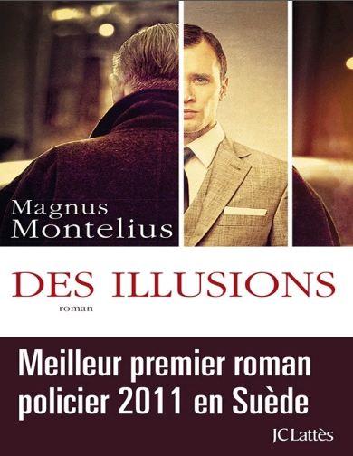 Magnus Montelius - Des Illusions