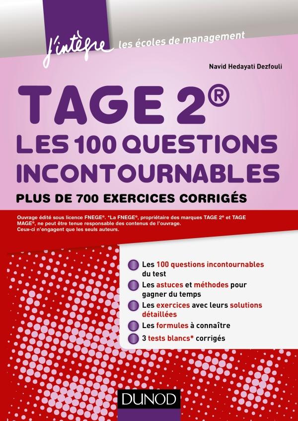 télécharger TAGE 2 Les 100 questions incontournables : Plus de 700 exercices corrigés