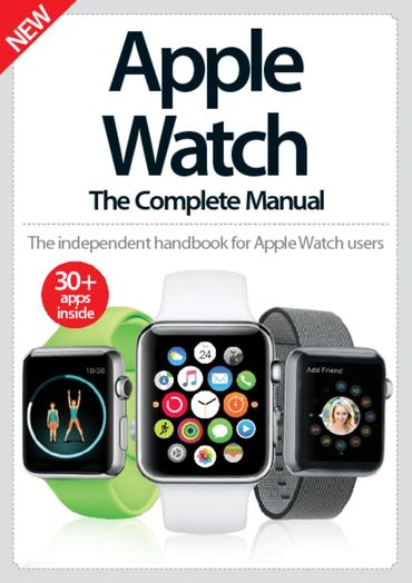 Apple Watch The Complete Manual 3rd Edition