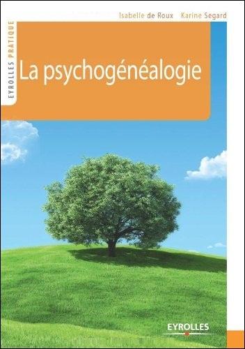 télécharger La psychogénéalogie
