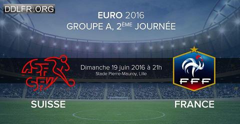 Suisse France Euro 2016 HDTV 720p