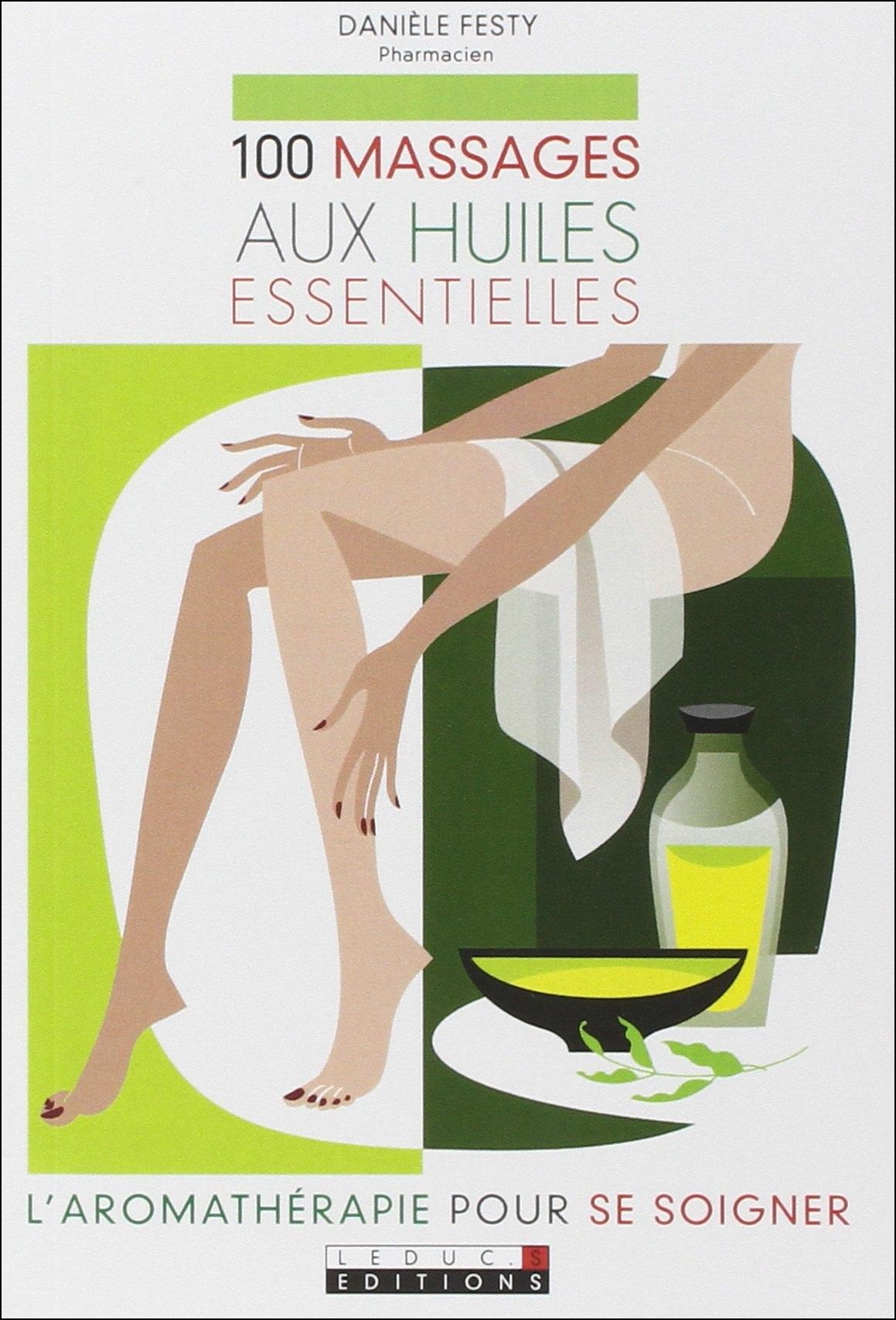 télécharger 100 massages aux huiles essentielles