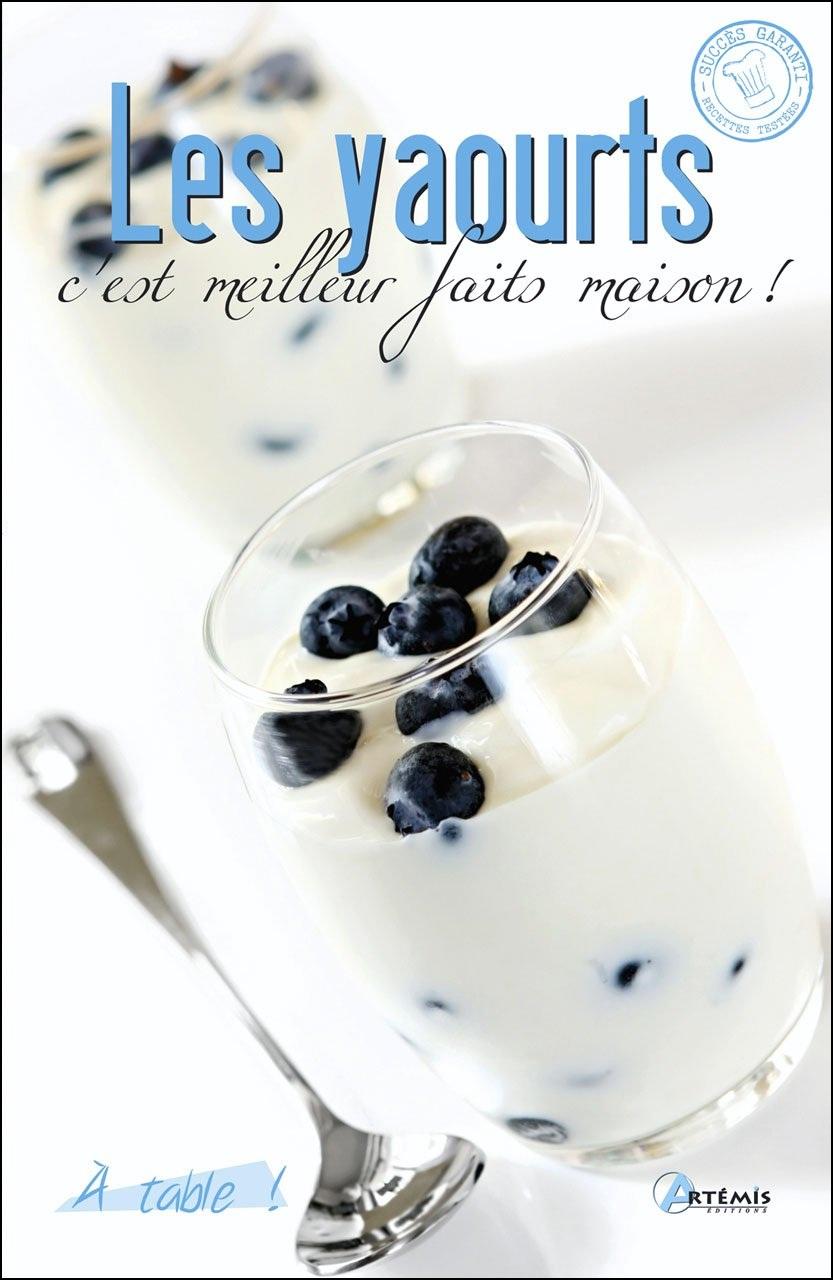 Les yaourts : C'est meilleur fait maison