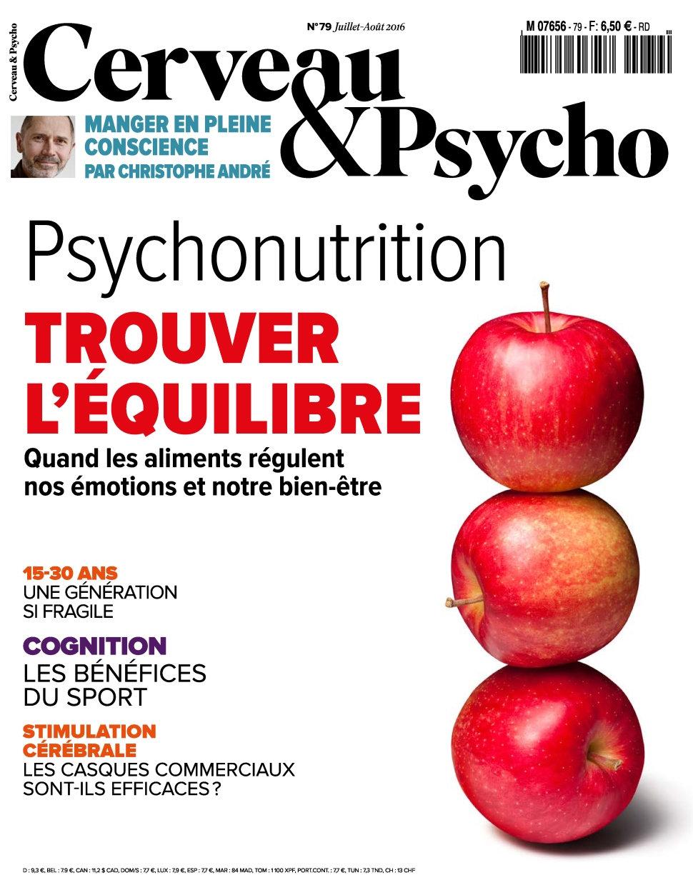 Cerveau & Psycho N°79 - Juillet/Aout 2016