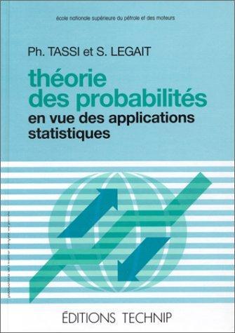 Théorie des probabilités en vue des applications statistiques