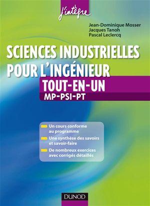 Sciences industrielles pour l'ingénieur tout-en-un 2ème année MP-PSI-PT