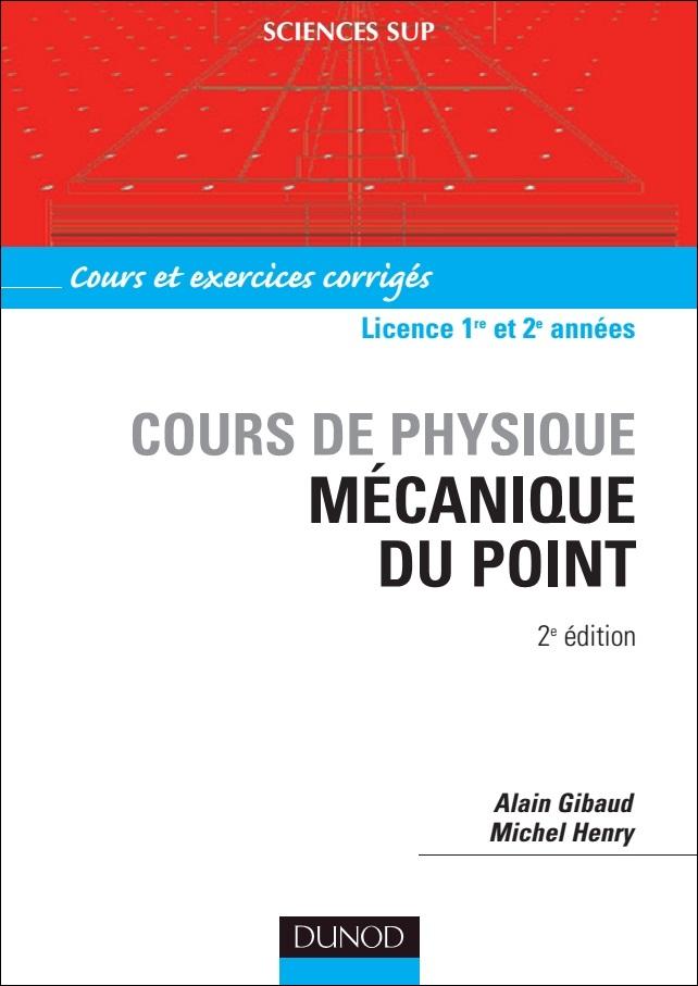 télécharger Mécanique du point : Cours de physique