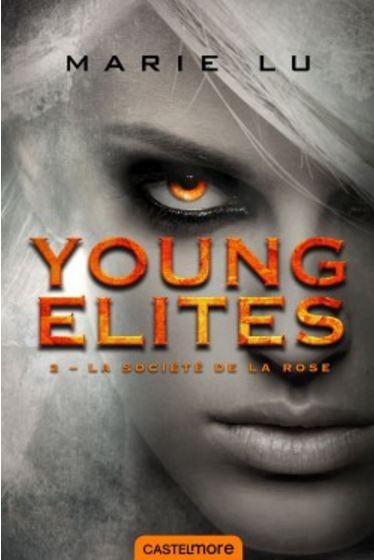 Young Elites T2 La societe de la rose - Lu Marie