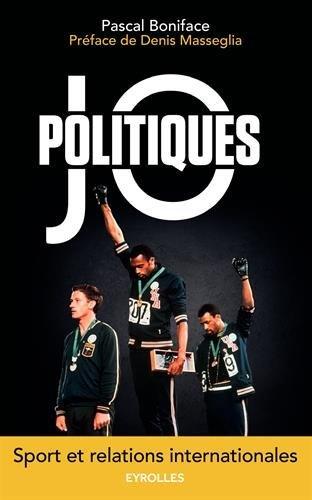 JO politiques : Sport et relations internationales