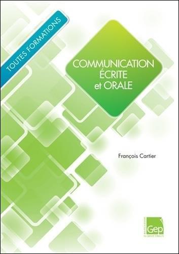 télécharger Communication écrite et orale - Elève : Toutes formations