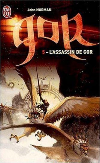 Norman, John- Les assassins de Gor Chroniques de Gor tomes5
