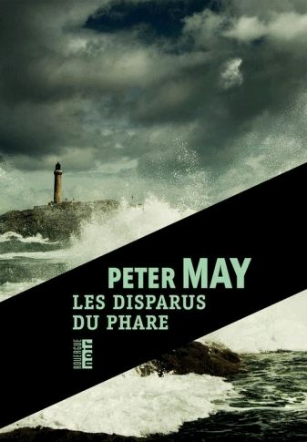 Les disparus du phare - Peter May 2016