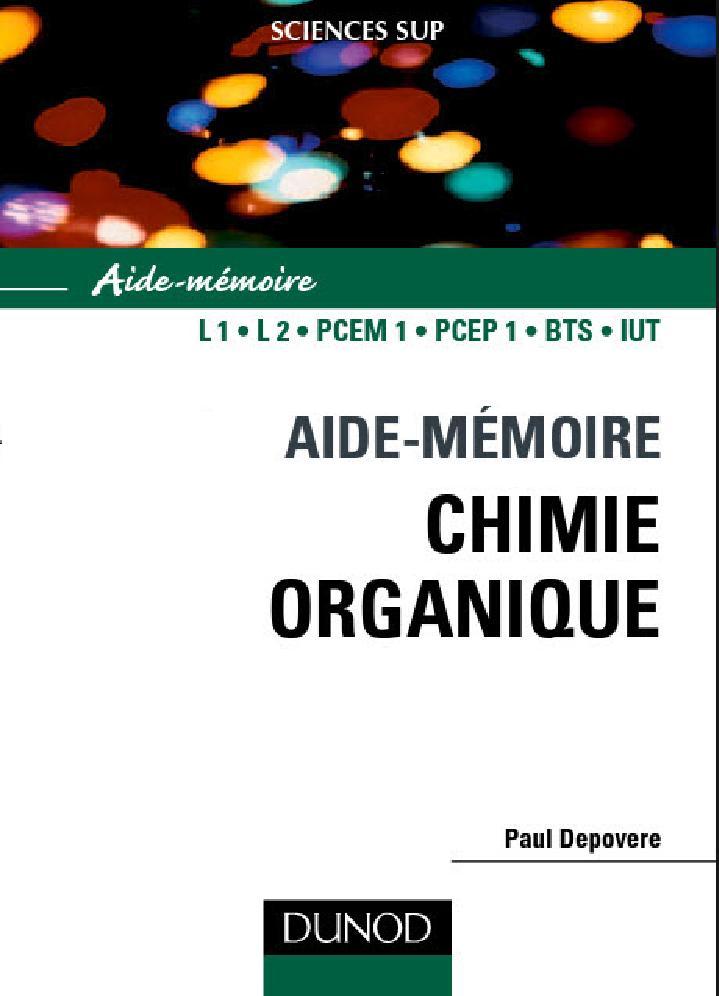 télécharger Aide-mémoire de chimie organique : Nomenclature et réactivité